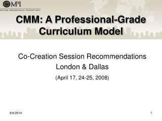 CMM: A Professional-Grade Curriculum Model