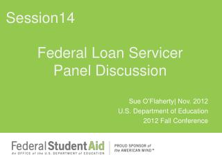 Federal Loan Servicer Panel Discussion