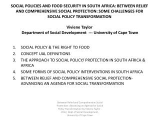SOCIAL POLICIES AND FOOD SECURITY IN SOUTH AFRICA: BETWEEN RELIEF AND COMPREHENSIVE SOCIAL PROTECTION: SOME CHALLENGES F