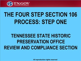 THE FOUR STEP SECTION 106 PROCESS: STEP ONE  TENNESSEE STATE HISTORIC PRESERVATION OFFICE REVIEW AND COMPLIANCE SECTION