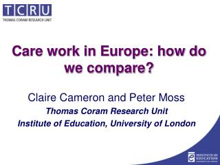 Care work in Europe: how do we compare