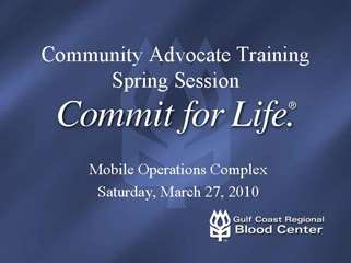 Community Advocate Training - Spring 2010
