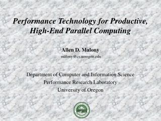 Performance Technology for Productive, High-End Parallel Computing