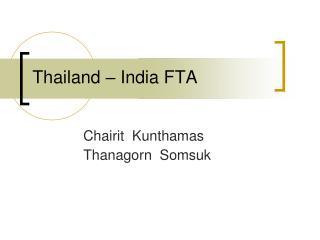 Thailand   India FTA