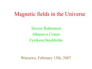 Magnetic fields in the Universe