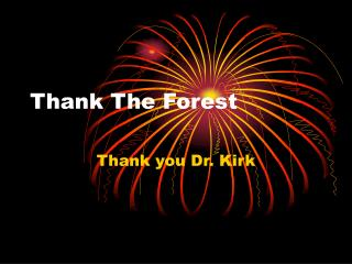 Thank The Forest
