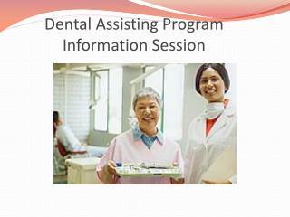 Dental Assisting Program Information Session