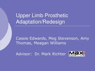 Upper Limb Prosthetic Adaptation