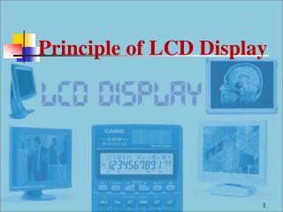 Principle of LCD Display