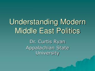 Understanding Modern Middle East Politics