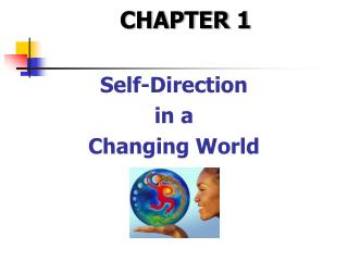 Self-Direction  in a Changing World