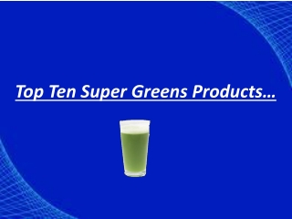 Best Daily High Energy Super Greens Powder - Organic Barley