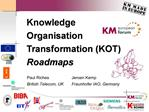 Knowledge Organisation Transformation KOT Roadmaps