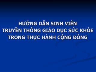 HUNG DN SINH VI N  TRUYN TH NG GI O DC SC KHE TRONG THC HANH C NG   NG