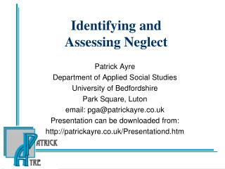 Identifying and  Assessing Neglect