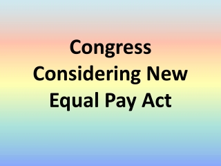 Congress Considering New Equal Pay Act