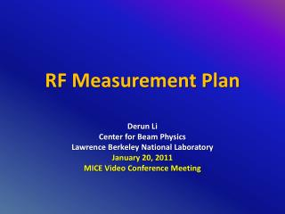 RF Measurement Plan
