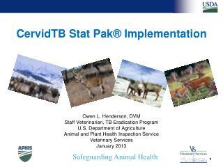 CervidTB Stat Pak  Implementation