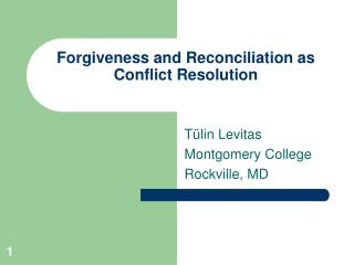 Forgiveness and Reconciliation as Conflict Resolution