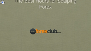 Forex Scalping - The best hours to trade