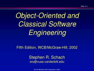 Object-Oriented and  Classical Software Engineering   Fifth Edition, WCB
