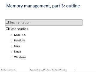 Segmentation Case studies MULTICS Pentium Unix Linux Windows