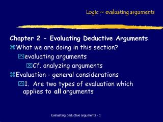 Logic  evaluating arguments