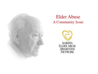 Elder Abuse  A Community Issue