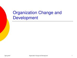 Organization Change and Development