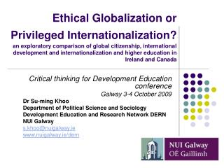 Ethical Globalization or Privileged Internationalization  an exploratory comparison of global citizenship, international