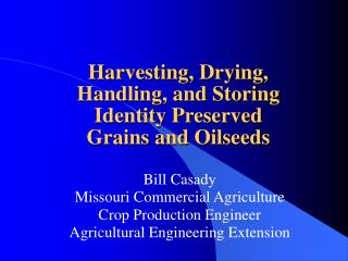 Bill Casady Missouri Commercial Agriculture Crop Production Engineer Agricultural Engineering Extension
