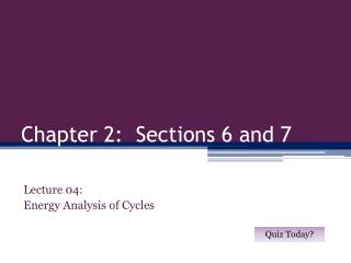 Chapter 2:  Sections 6 and 7