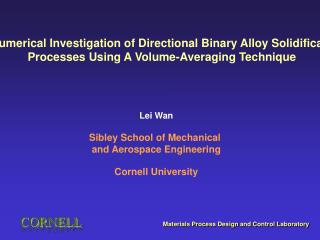 A Numerical Investigation of Directional Binary Alloy Solidification Processes Using A Volume-Averaging Technique