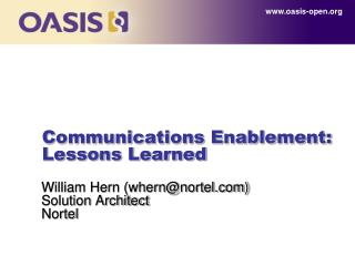 Communications Enablement: Lessons Learned