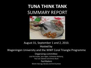 TUNA THINK TANK SUMMARY REPORT