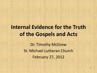Internal Evidence for the Truth of the Gospels and Acts