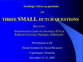 Sociology s three big questions