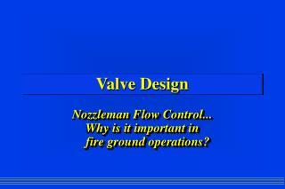Valve Design