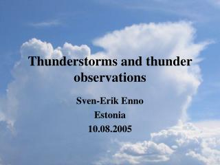 Thunderstorms and thunder observations