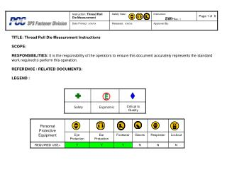 TITLE: Thread Roll Die Measurement Instructions  SCOPE:  RESPONSIBILITIES: It is the responsibility of the operators to