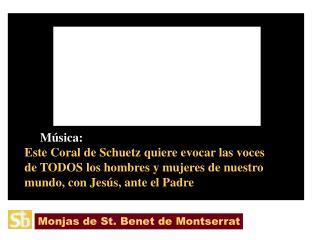 Monjas de St. Benet de Montserrat