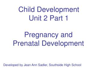 Child Development Unit 2 Part 1