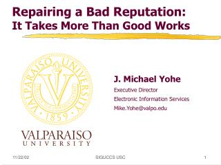Repairing a Bad Reputation:  It Takes More Than Good Works