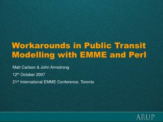 Workarounds in Public Transit Modelling with EMME and Perl