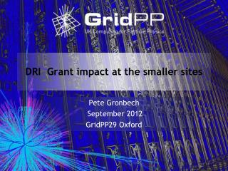 DRI  Grant impact at the smaller sites