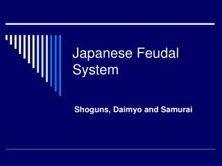 Japanese Feudal System