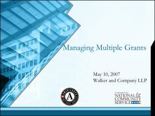 Managing Multiple Grants