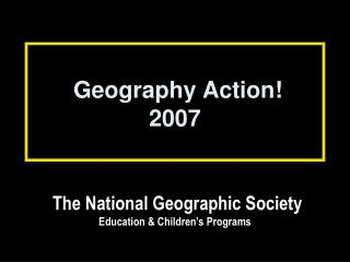 Geography Action 2007