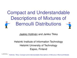 Compact and Understandable Descriptions of Mixtures of Bernoulli Distributions