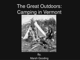 The Great Outdoors: Camping in Vermont